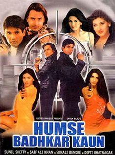 Humse Badhkar Kaun Hindi Movie Online - Sunil Shetty, Saif Ali Khan, Sonali Bendre, Raza Murad, Beena Banerjee, Shiva Rindani and Ashish Balram Nagpal. Directed by Deepak Anand. Music by Viju Shah. 1998 [U/A] ENGLISH SUBTITLE
