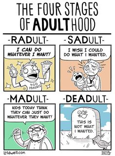 Adulthood >> (I'm a perfect blend of them all, but I'm only dead on the inside) ~SL