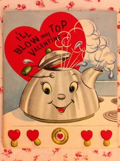 ~~ Vintage 1940s Valentine with Cute Smiling Tea Kettle ~~
