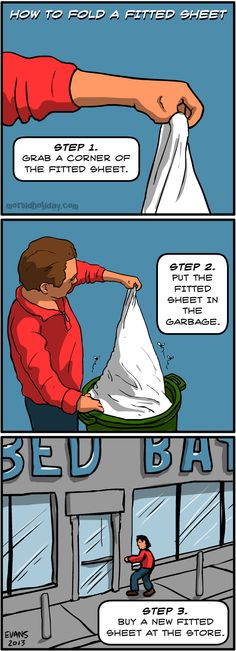 How to fold a fitted sheet....This is how I feel about folding fitted sheets!!