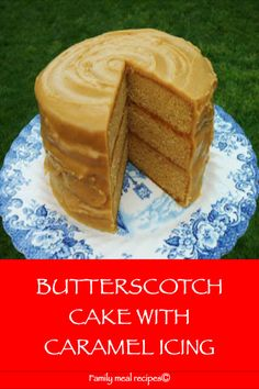 Butterscotch Cake with Caramel Icing – Family meal recipes - Caramel İdeas Meal Recipes, Baking Recipes, Cake Recipes, Dessert Recipes, Dessert Ideas, Sweet Recipes, Butterscotch Cake, Caramel Icing, Caramel Cakes