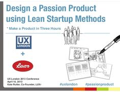 Design a Passion Product using Lean Startup Methods