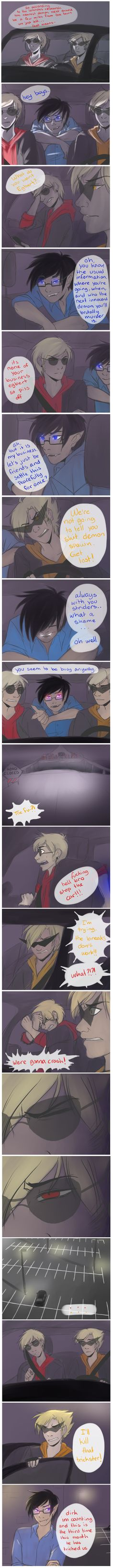 Demonstuck AU by Wolfpainters on tumblr. Dave and Dirk Strider and demon John Egbert. (Aka John being a prankloving asshole.)