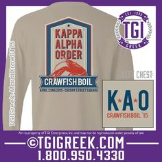 TGI Greek - Kappa Alpha - Craw Fish Boil - Greek T-shirt #tgigreek #kappaalpha #crawfishboil
