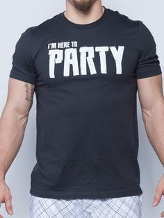 a067422758094e I m Here to Party - Savage Barbell Men s T-Shirt Crossfit Clothes