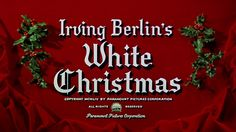 WHITE CHRISTMAS (1954) movie title #Christmas #christmasmovies #typography
