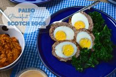 Ingredients for Paleo Breakfast Sausage Scotch Eggs (makes 6):  6 eggs 1 pound (500 grams) lean ground pork 1 Tablespoon homemade gingerbrea...
