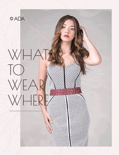 What to wear   Brunch   Party   Daytime   Date Night   ADA Blog