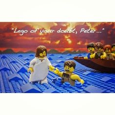 Lego and let God.