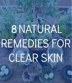 beauty remedies for clear skin
