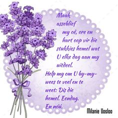 Afrikaanse Quotes, Goeie More, Prayer Box, Good Morning Greetings, Good Night Quotes, Bible Verses Quotes, Thats Not My, Prayers, Inspirational Quotes
