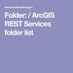 Folder: /  ArcGIS REST Services folder list