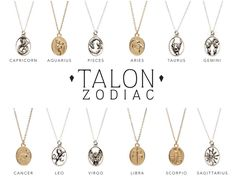 The Talon Zodiac line features 12 pendant necklaces adorned with  astrological images inspired by the search for meaning in the night sky.  Each heirloom piece of jewelry takes influence from astronomical mythology  and imagery, to inspire and celebrate the spirit of its bearer.  *10k gold p