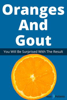 What about oranges? Oranges and gout have been linked in several studies, but still, there is no a definite answer. Gout Relief, Health Facts, Arthritis, Medical, Food, Meal, Essen, Hoods, Meals