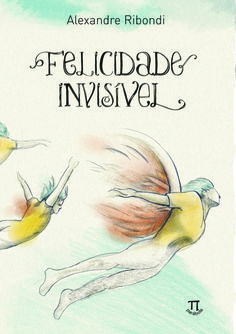 Felicidade Invisível