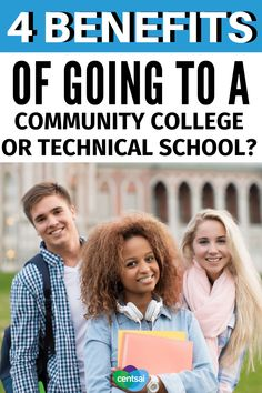 4 Benefits of Going to a Community College or Technical School. Have you thought about what you'll do next after high school? If you seek an enriching four-year educational experience (and can afford it), then go for it. But there are a number of financial (and professional) benefits of taking an alternative educational route.  Check out the benefits of going to a community college or technical school. #CentSai #education #educationtips #collegeideas College Loans, Student Loans, College Life, Degree Holder, Technical Schools, After High School, High School Diploma, State School, Community College