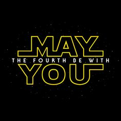 May the fourth be with you Star Wars Birthday, Star Wars Party, Star Wars Poster, Happy Star Wars Day, Starwars, Deco Studio, Images Star Wars, Happy May, Star Wars Wallpaper