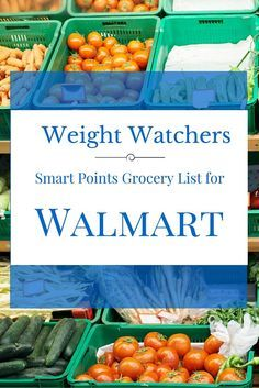 GOOD TIPS - Weight Watchers Smart Points Food List for Walmart Groceries