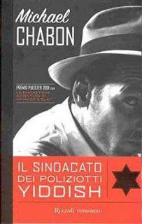 Leggere Libri Fuori Dal Coro : IL SINDACATO DEI POLIZIOTTI YIDDISH Michael Chabon