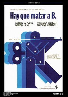 Hay que matar a B. (1973) España. Dir: José Luis Borau. Thriller - DVD CINE 1153