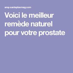 Voici le meilleur remède naturel pour votre prostate