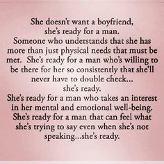 ☆She doesn't want a boyfriend, she's ready for a man … someone who understands that she has more than just physical needs … Men Quotes, True Quotes, True Words, Healthy Relationships, Relationship Advice, Divorce, Quotes To Live By, Favorite Quotes, Affirmations