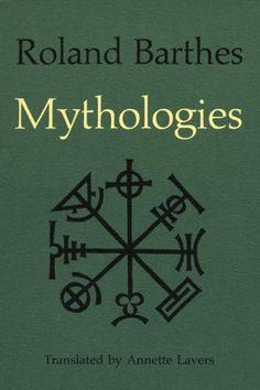 Roland Barthes –Mythologies