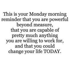 Nessa manhã de segunda feira lembre-se de que você é forte 💪 de que é capaz de tudo que trabalhar duro para conseguir e de que pode mudar sua vida HOJE!