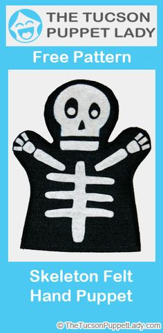 Spooky skeleton felt hand puppet pattern. Use white craft foam instead of felt if you plan to decorate with Sharpies for Day of the Dead.