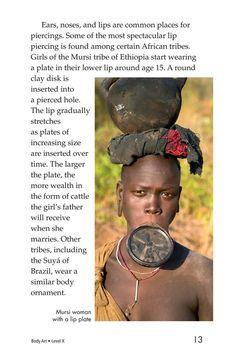 Body Art | Kids A-Z Raz Kids, Mursi Tribe, Lower Lip, Kids Pages, African Tribes, Bodies, Art For Kids, Body Art, Activities