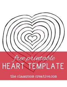 free printable heart template: great for art project, poetry, fine motor practice...a teacher or parent can never have too many templates!