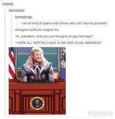 Thor for President