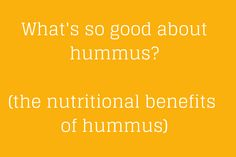 The nutritional benefits of #hummus #nutrition #dips #recipes
