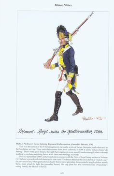 "Minor States: Plate 2. Piedmont: Swiss Infantry Regiment ""Kal bermatten"", Grenadier Private, 1782"