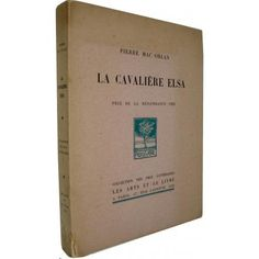 "Pierrer Mac orlan""La Cavaliere Elsa"" /  ピエール・マッコルラン「女騎士エルザ」 #BOOK"
