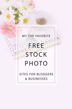 DLOLLEYS HELP: My Top 23 Favorite Sites for Free Styled Stock Photography for Bloggers & Businesses
