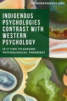 Is it time to expand psychological theories? A new book provides new insights into emerging psychological theory: Indigenous Psychologies in an Era of Decolonization, edited by Nuria Ciofalo. Psychological Theories, Retelling, New Books, Theory, Nightstand, Westerns, Nest, Insight, Psychology