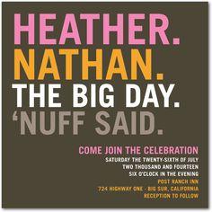 Nuff Said Signature Wedding Invitations In Brown, Blue, Pink Orange And More