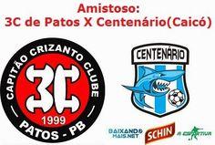 Portal Esporte São José do Sabugi: 3C de Patos X Centenário de Caicó: amistoso hoje n...