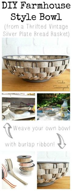 Creating Rustic Decor or a Farmhouse Bowl by Upcycling a Metal Basket Repurposed and upcycled vintage silver bread basket with woven burlap ribbon as DIY farmhouse style bowl deco Upcycled Crafts, Recycled Decor, Upcycled Vintage, Vintage Farmhouse Decor, Rustic Decor, Farmhouse Style, Farmhouse Plans, Modern Farmhouse, Thrift Store Crafts