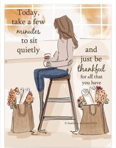 Sit, enjoy and be thankful
