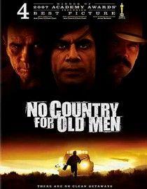 No Country for Old Men.....violent, but interesting.