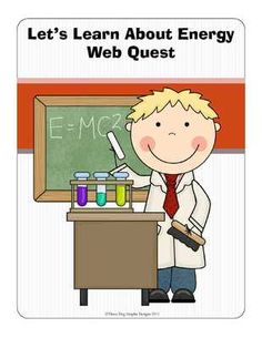 Energy Web Quest Scavenger Hunt Activity Informational Text from The Trail 4 Success on TeachersNotebook.com (2 pages)