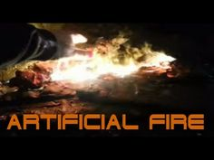 Artificial/Fake Fire