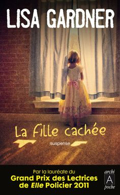 La fille cachée: Amazon.fr: Lisa Gardner: Livres