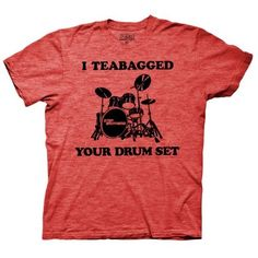 Did you touch my drum set? Show your love for the 2008 comedy film with the Step Brothers I Teabagged Your Drum Set Red Adult T-Shirt. Brothers Movie, Step Brothers, Online Wishlist, Tv Store, Comedy Films, Movie T Shirts, Drums, Funny Tshirts, My Style