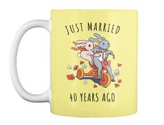Just Married 40 Years Ago Cute Bunny Mug Butter Yellow Mug Front 15th Wedding Anniversary Gift, Iron Anniversary Gifts, Anniversary Ideas, Anniversary Gift Ideas For Him Boyfriend, Anniversary Gifts For Parents, Cute Bunny, Just Married, 6 Years, Butter
