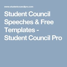 Student Council Speeches & Free Templates - Student Council Pro