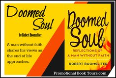 Looking for a new book to read? Here is a book blast on Doomed Soul by Robert Boomsliter
