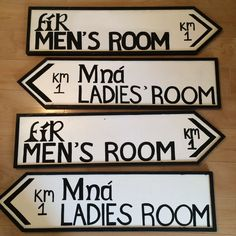 Ireland inspired bathroom signs for an Irish pub! Thatcher McGhee's of Denville NJ Message me on Facebook, Email me at bianca.boniello@gmail.com to order! Website: biancaboniello.wix.com/bboards  Instagram: @bybboards Twitter: @bybboards  Facebook: www.facebook.com/bybboards
